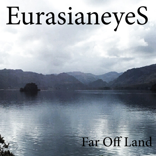 Far Off Land - (Single) - Taster