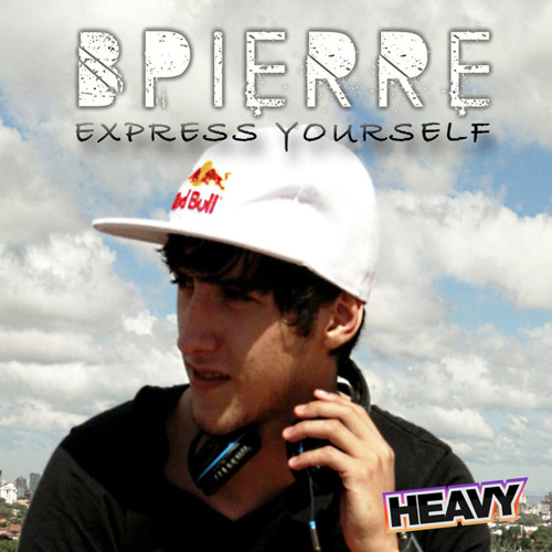BPierre - Express Yourself
