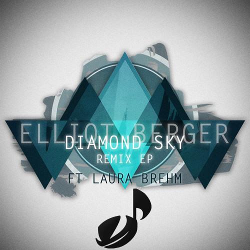 Elliot Berger ft. Laura Brehm - Diamond Sky [MeAndNoArmy Remix]