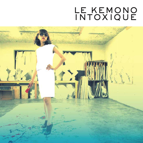 けものアルバム『LE KEMONO INTOXIQUE』試聴版
