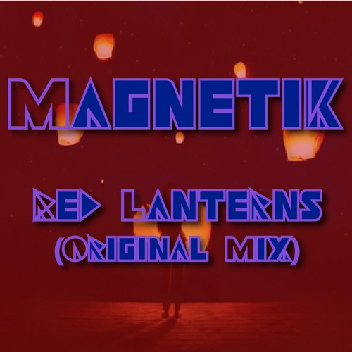 Red Lanterns (Original Mix)