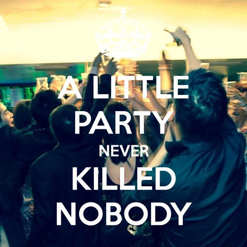 A LITTLE PARTY NEVER KILLED NOBODY MP3 СКАЧАТЬ БЕСПЛАТНО