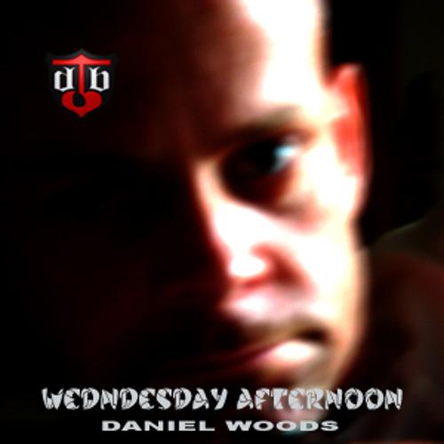 Daniel Woods - Wednesday Afternoon (Original Mix)