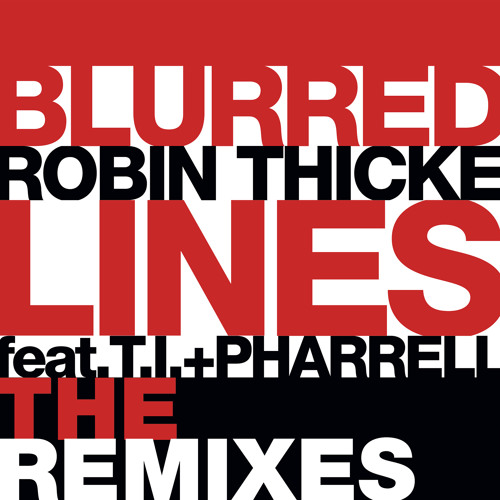 Robin Thicke -  Blurred Lines feat. T.I. & Pharrell (DallasK Remix)
