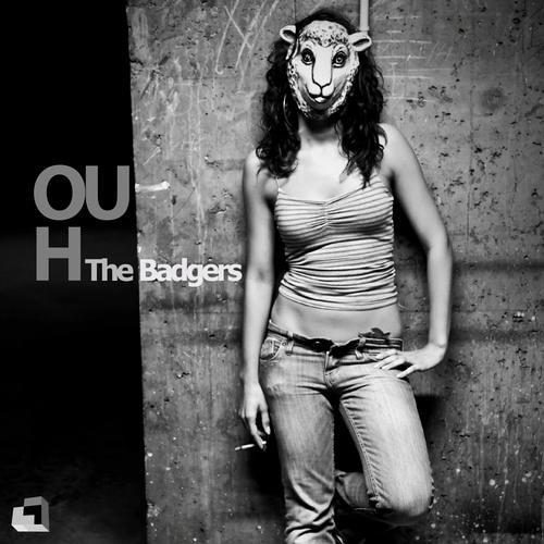 The Badgers - Ouh (Ochu Laross Remix)
