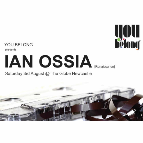 Ian Ossia - You Belong 03/08/2013 Deep House/Techno/Prog
