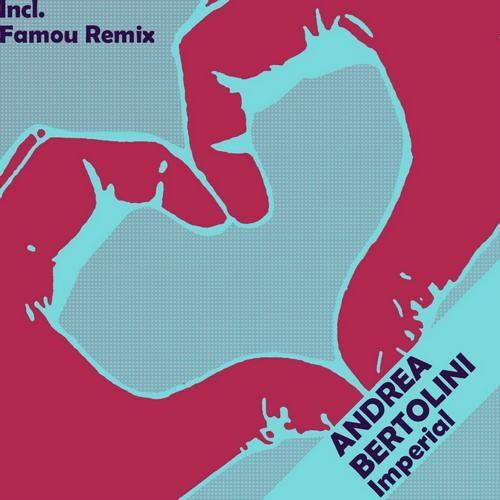 Andrea Bertolini - Imperial (Original Mix)