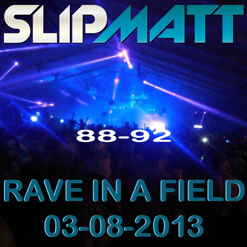 Slipmatt - Live @ A Rave In A Field 03-08-2013