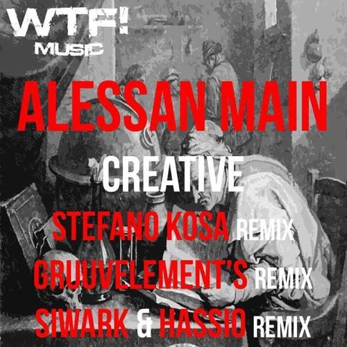 Alessan Main - Creative ( GruuvElement's Remix ) / WTF! Music