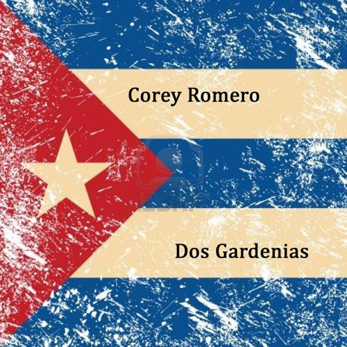 corey romero - Dos gardenias (FREE DOWNLOAD)