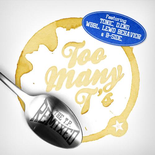 Too Many Ts - Hazard (Tonic Remix)