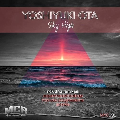 Yoshiyuki Ota - Sky High (Original Mix) Cut Preview {Forthcoming on Mystic Carousel Records}