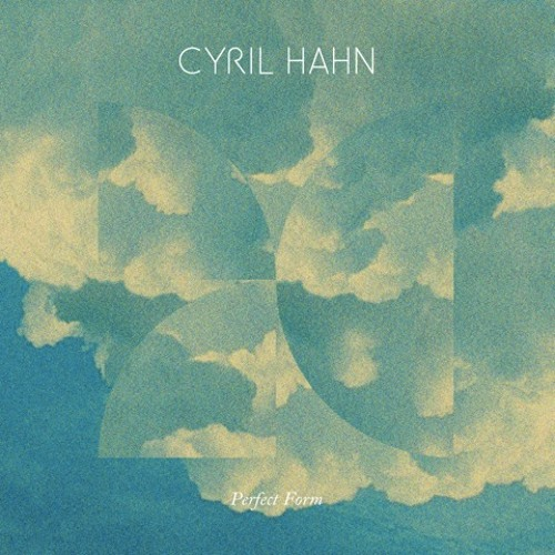 Cyril Hahn - Perfect Form ft. Shy Girls (No Artificial Colours Remix)