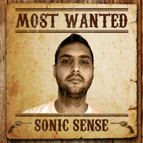 SONIC SENSE - Most Wanted EP (OUT NOW!)