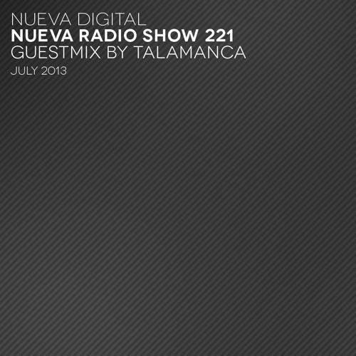 nueva radio show 221 - guestmix talamanca [july 25 2013]