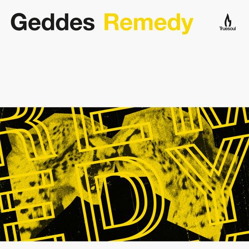 TRUE1247 - Geddes - Remedy - Truesoul