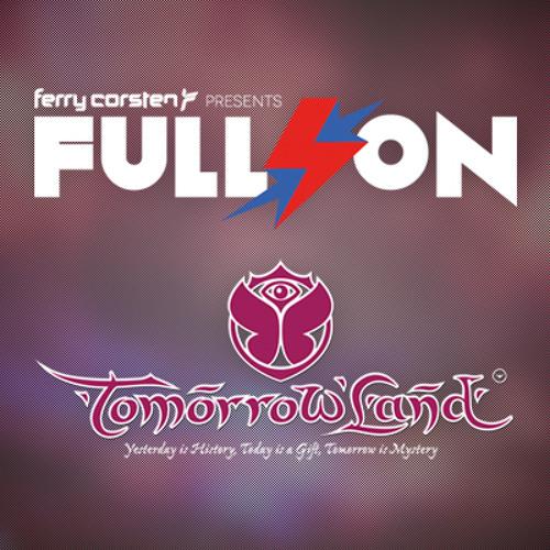 Ferry Corsten - Tomorrowland - Full On with John O'Callaghan / Orjan Nilsen [July 27, 2013]