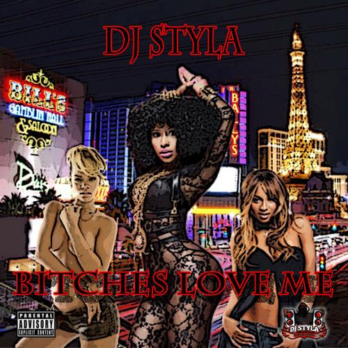 Bitches Love Me Mixtape