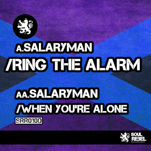 Ring The Alarm [Soul Rebel] - OUT August 26th