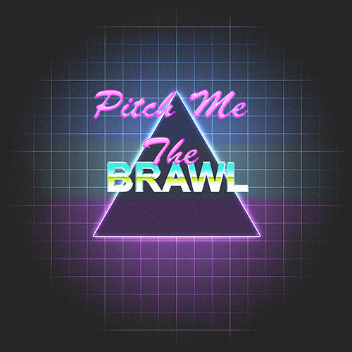Pitch Me The Brawl (ft Mr Brown)