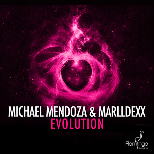Michael Mendoza & MarllDexx - Evolution [Flamingo Recordings] OUT NOW