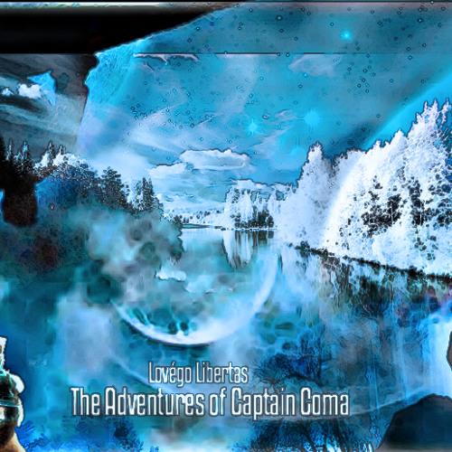 Lovégo Libertas  - The Adventures of Captain Coma