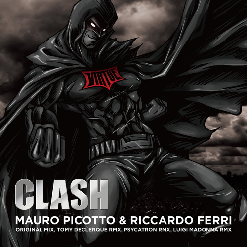 Mauro Picotto & Riccardo Ferri - Clash (Original Mix)
