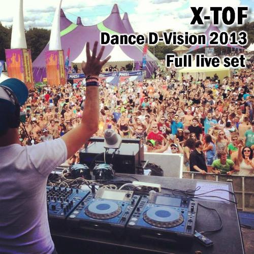 X-TOF - Live at Dance D-Vision (03-08-2013 Zottegem)