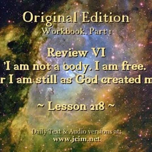ACIM Lesson 217 AUDIO Review VI - L197 ♫ ♪ ♫