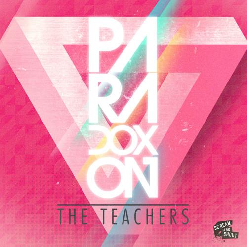 The Teachers - Paradoxon (Original Mix) PREVIEW