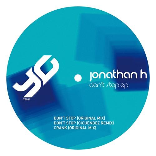 Jonathan H - Don't Stop (Original Mix) // YG044