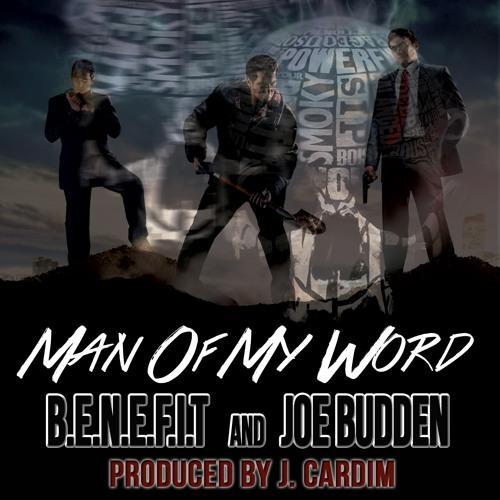Benefit feat. Joe Budden- Man Of My Word