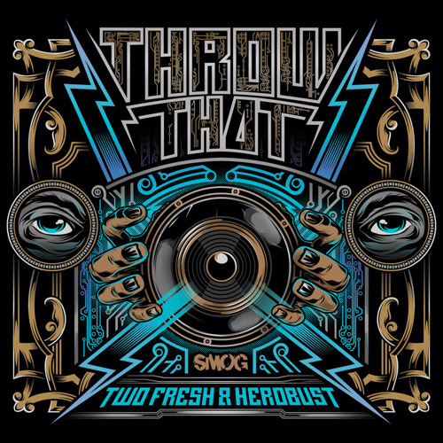 Two Fresh & HeRobust - Throw That (Swizzymack Remix) - SMOG031