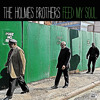 The Holmes Brothers - I Believe You I Think