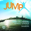 Marcos Carnaval & Paulo Jeveaux - Jump (feat. Shhhean) [Original Mix]