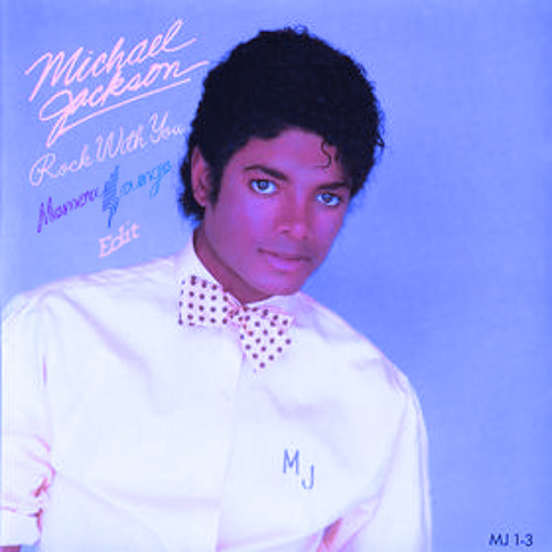 Michael Jackson - Rock With You (Memory Lounge Edit)