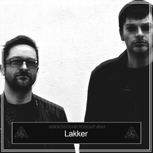 SSS Podcast #045 : Lakker
