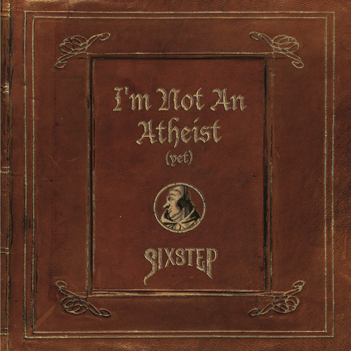 I'm Not an Atheist (Yet)