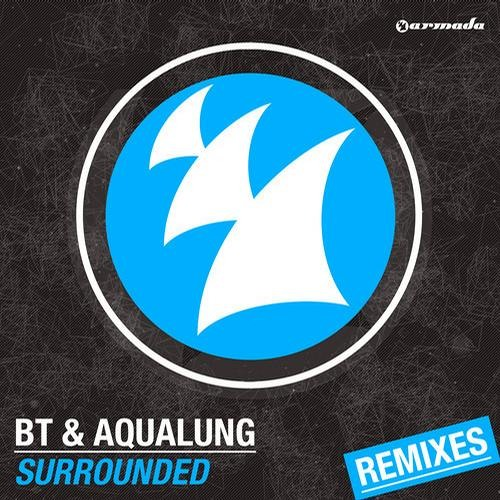 Surrounded by BT & Aqualung (Au5 & Fractal Remix)