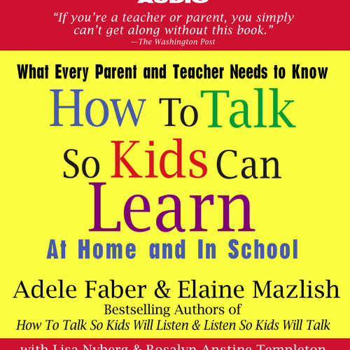 Audiobook Excerpt of How to Talk So Kids Can Learn