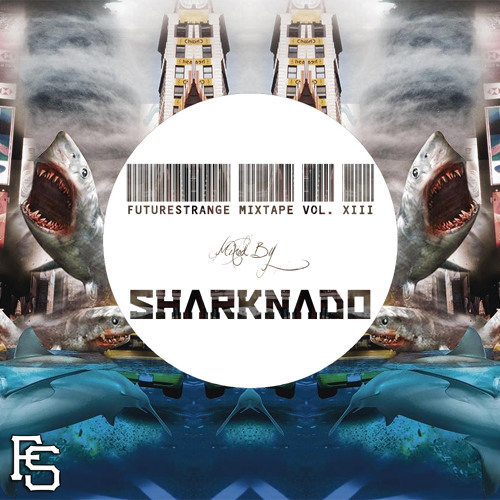 FutureStrange Mixtape Vol. XIII - Mixed by Sharknado