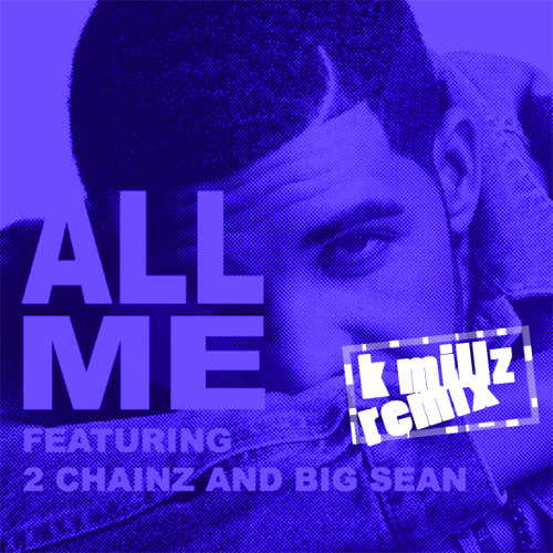Drake - All Me (Dj K Millz Jersey Club Mix)
