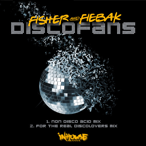 Fisher & Fiebak - Discofans (For The Real Discofans Mix)