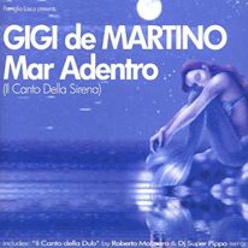 Gigi de Martino - Mar Adentro (Il Canto Della Sirena) - (Dj SuperPippo Rmx)