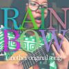Rainbow ~ (original, live) :3