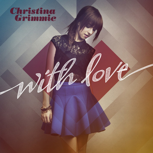 """""""With Love"""" — Christina Grimmie"""