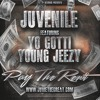 Juvenile - Pay The Rent Ft. Yo Gotti and Young Jeezy