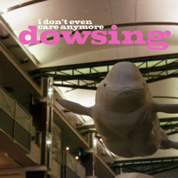 Dowsing - Get Weird