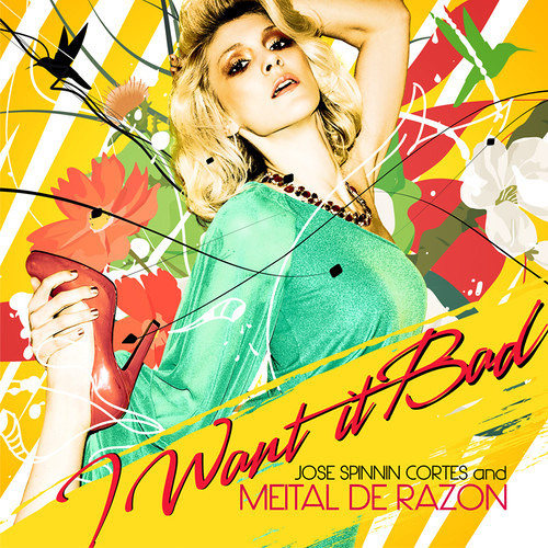 Jose Spinnin Cortes & Meital De Razon - I Want It Bad (Luis Alvarado Anthem Mix)