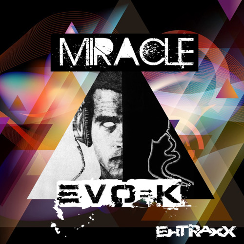 EVO-K * MIRACLE [ COLDBEAT Rmx ] ** OUT NOW on Ehtraxx **